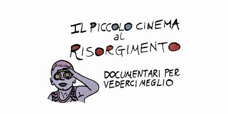 Il Piccolo Cinema al Risorgimento biglietti