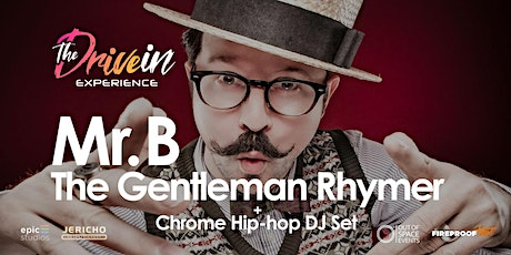 MR B, THE GENTLEMAN RHYMER at Thetford Drive-In Experience tickets