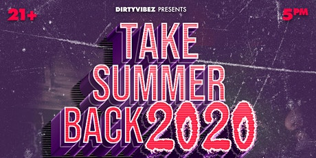 #TakeSummerBack2020 Day Party tickets