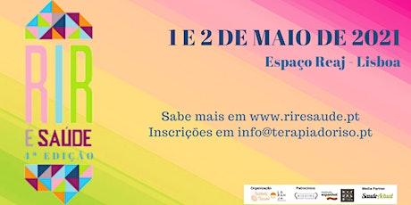 """4ª Edição do Congresso """"Rir é Saúde"""" - Portugal ingressos"""