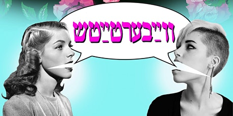 Vaybertaysh Live! A Feminist, Yiddish Podcast with Sandy Fox (Israel/USA) tickets