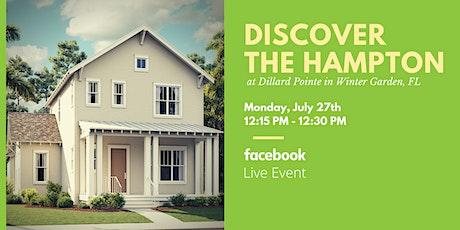 Dillard Pointe | Facebook LIVE Home Tour of The Hampton - Winter Garden, FL tickets