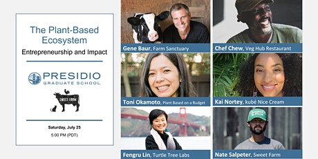 The Plant-Based Ecosystem:  Entrepreneurship and Impact tickets
