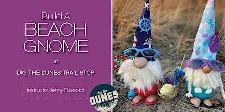 Build A Beach Gnome tickets
