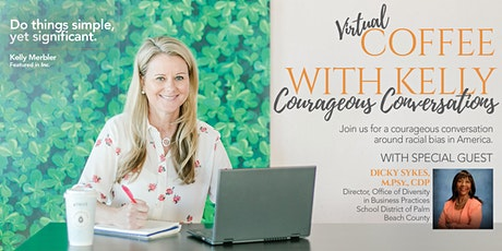 Coffee with Kelly- Courageous Conversations Tickets