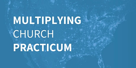 Multiplying Church Practicum tickets