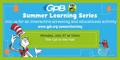 GPB Summer Learning Series: The Cat in the Hat tickets