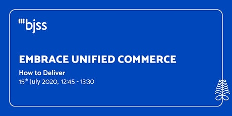 Unified Commerce - Session 3  - How to Deliver tickets
