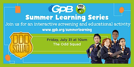 GPB Summer Learning Series: The Odd Squad tickets