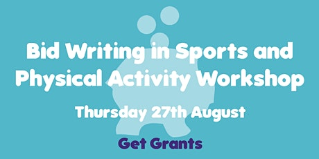 Online Bid Writing in Sports & Physical Activity Workshop tickets