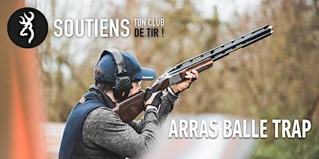 Soutiens ton club de tir : Arras Ball Trap (62) billets