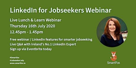 LinkedIn for Jobseekers Speedy Webinar with Louise Bunyan tickets