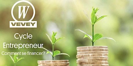 Cycle Entrepreneur - Le Financement billets