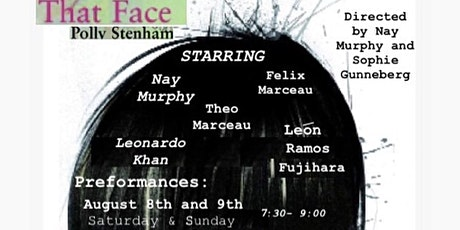 That Face by Polly Stenham - Directed by Nay Murphy and Sophie Gunneberg billets
