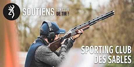 Soutiens ton club de tir : Sporting Club des Sables (77) billets