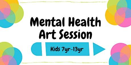 Mental Health Art Session (KIDS  7yr-13yr) tickets