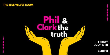 Phil Clark & The Truth at The Blue Velvet Room tickets