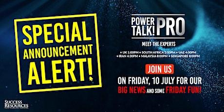 Power Talk Pro tickets