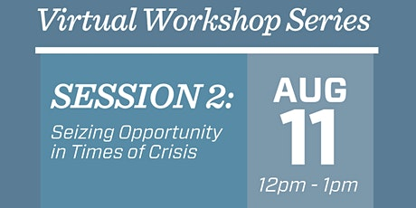Professional Development: Seizing Opportunity in Times of Crisis tickets