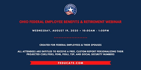 Ohio Federal Employee Benefits & Retirement Webinar tickets