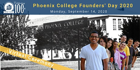 Phoenix College Centennial Virtual Founders' Day tickets