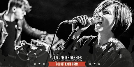 Pocket Knife Army | 1,5 Meter Sessie | Middag tickets