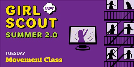 Girl Scout Summer 2.0: Movement-Based Virtual Class tickets