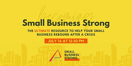Small Business Strong: The Ultimate Resource [Virtual] tickets