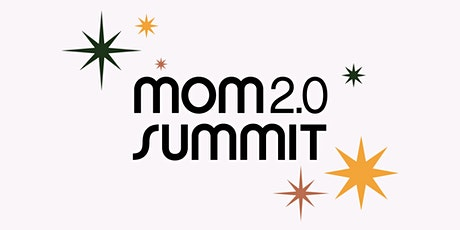 2020 MOM 2.0 SUMMIT tickets