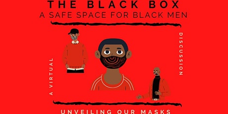 The Black Box: A Safe Space for Black Men ingressos
