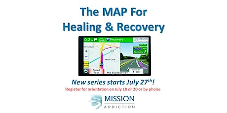 The MAP For Healing & Recovery - Orientation & Registration tickets