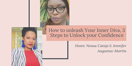 How to Unleash Your Inner Diva,  3 Steps to Unlock Your Confidence tickets