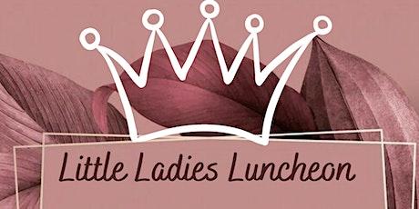 Little Ladies Luncheon tickets