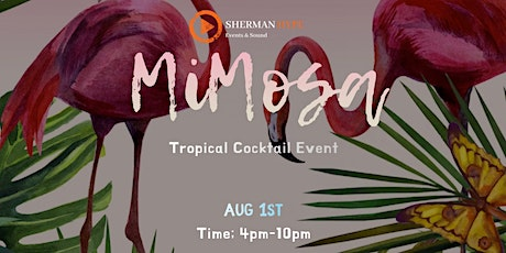 Mimosa Tropical Cocktail Event tickets