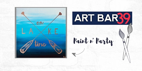 Paint & Sip   ART BAR 39   Public Event   On Lake Time tickets