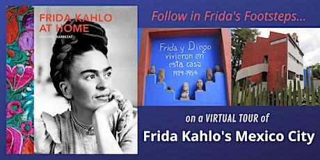 Frida Kahlo's Mexico City - a Virtual Tour tickets