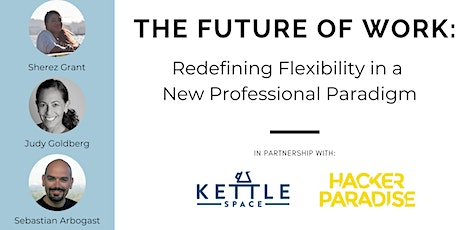 The Future of Work: Redefining Flexibility in a New Professional Paradigm tickets