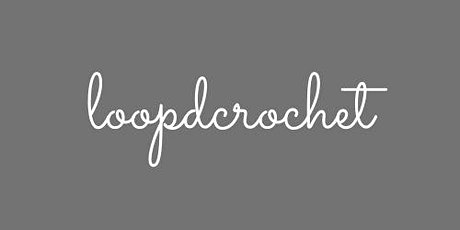 Copy of Online Crochet Meetup by loopdcrochet tickets