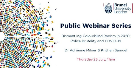 Dismantling Colourblind Racism in 2020: Police Brutality and COVID-19 tickets
