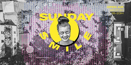 SUNDAY SMILE OPEN AIR w/ TISKO live, Tapesh & Subliime Tickets