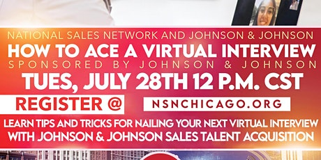 How to Ace a Virtual Interview Workshop with NSN  + Johnson and Johnson tickets
