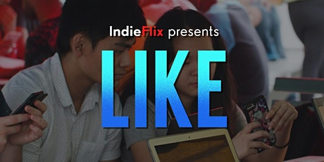 LIKE Virtual Screening & Panel Hosted by IndieFlix tickets