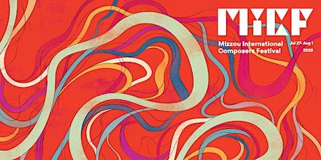 2020 Mizzou International Composers Festival Online: Finale Concert tickets
