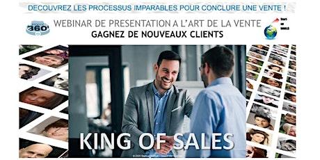 King of Sales - Découvrez les processus imparables pour conclure une vente tickets