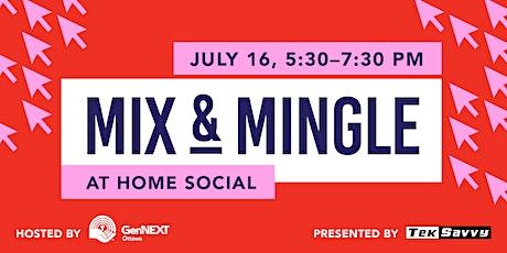 Mix & Mingle: At Home Social tickets