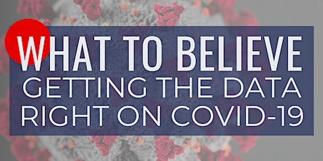 What to Believe: Getting the Data Right on COVID-19 tickets