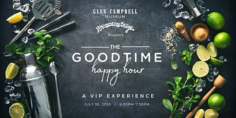 The Goodtime Happy Hour!  A VIP Experience at the Glen Campbell Museum tickets