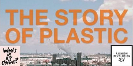 Fashion Revolution USA Hosts: The Story of Plastic Screening and Expert Q&A tickets