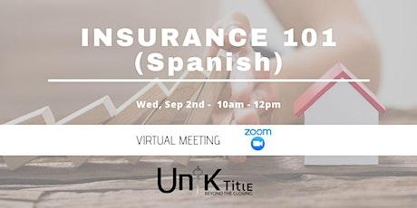 Insurance 101 (Spanish) tickets