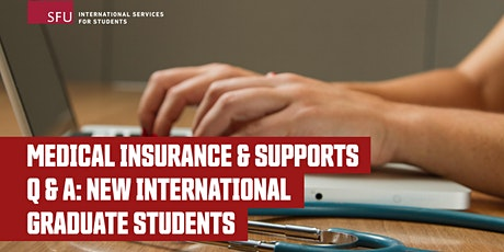 Medical Insurance and Supports Q & A for New Intl Graduate Students tickets